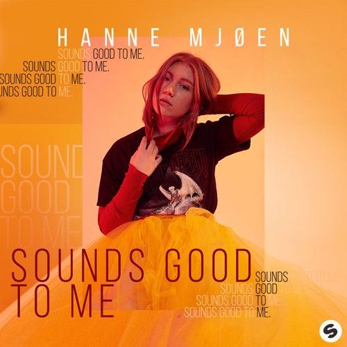 Sounds Good To Me by Hanne Mjøen