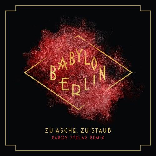 Zu Asche, Zu Staub (Psycho Nikoros) (Parov Stelar Remix; Music from the Original TV Series) de Severija