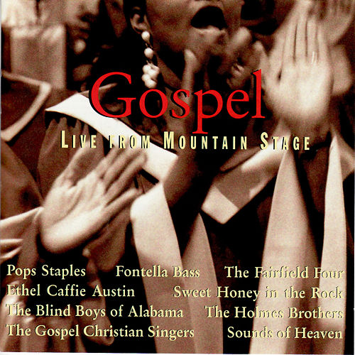 Gospel: Live from Mountain Stage by Various Artists