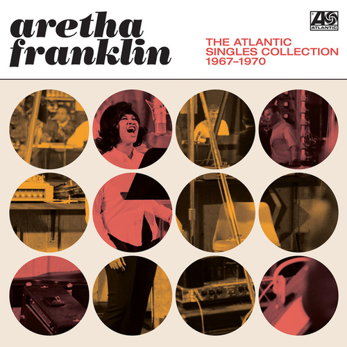 The Atlantic Singles Collection 1967-1970 de Aretha Franklin
