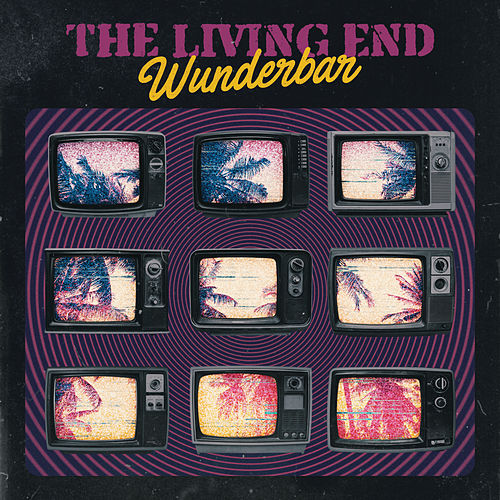 Wunderbar von The Living End