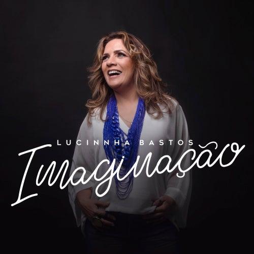 Imaginação von Lucinnha Bastos