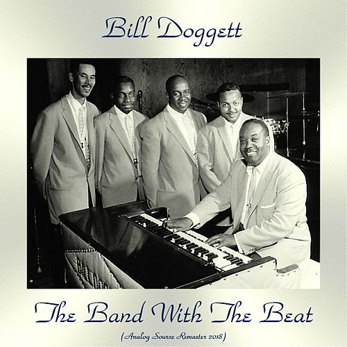 The Band With The Beat (Analog Source Remaster 2018) von Bill Doggett