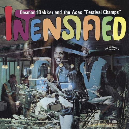 Intensified by Desmond Dekker