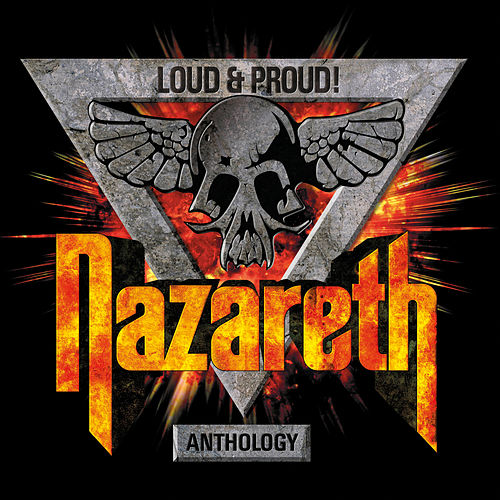 Loud & Proud! Anthology de Nazareth