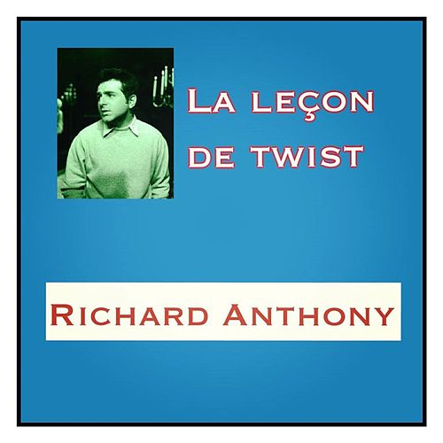 La leçon de twist by Richard Anthony