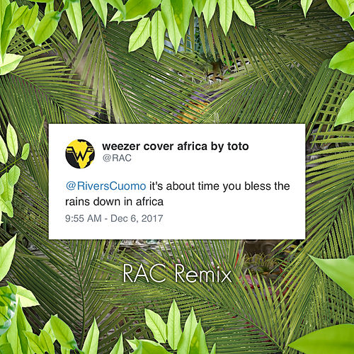Africa (RAC Remix) by Weezer