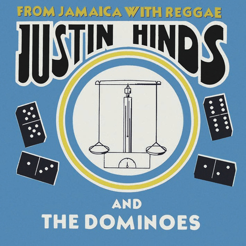 From Jamaica With Reggae by Justin Hinds & The Dominoes