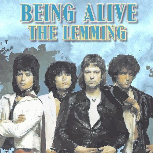 Being Alive van Lemming