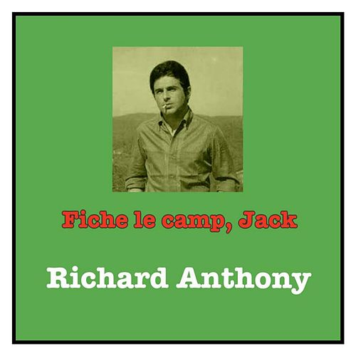 Fiche le camp, jack by Richard Anthony