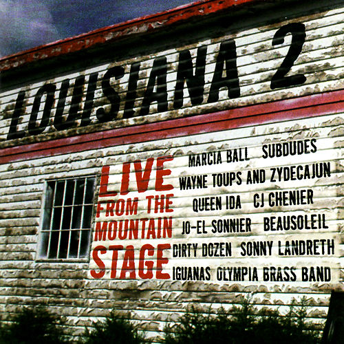 Louisiana 2: Live from the Mountain Stage by Various Artists