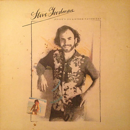 Jessie's Jig and Other Favorites von Steve Goodman