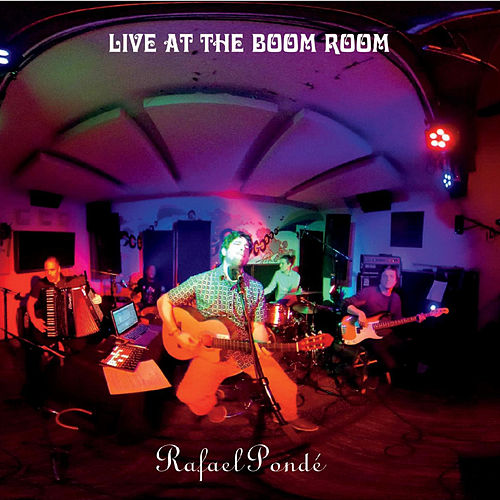 Live at the Boom Room (Live) von Rafael Ponde