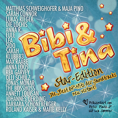 Bibi & Tina Star-Edition: Die 'Best-Of'-Hits der Soundtracks neu vertont! von Various Artists