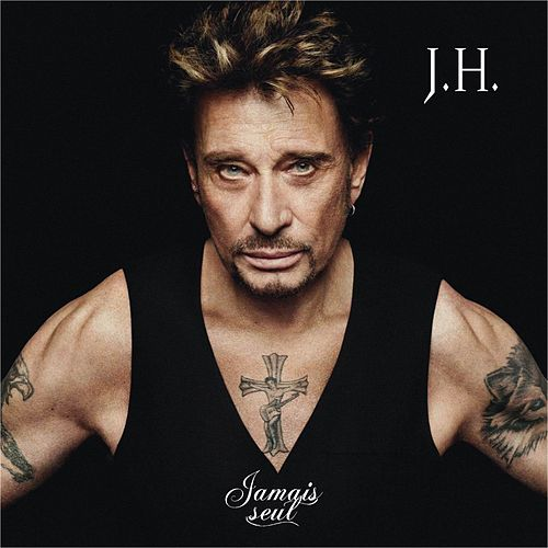 Jamais seul (Deluxe Version) by Johnny Hallyday