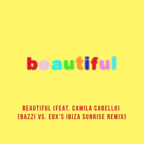 Beautiful (feat. Camila Cabello) (Bazzi vs. EDX Remix) von Bazzi vs.
