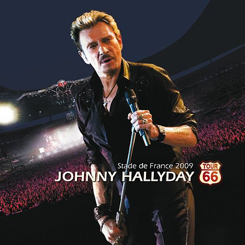 Tour 66 (Live au Stade de France 2009) (Deluxe version) de Johnny Hallyday