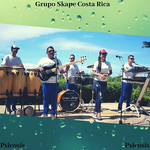 Psicosis de Grupo Skape Costa Rica
