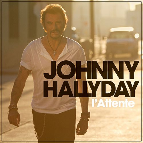 L'attente (Deluxe Version) de Johnny Hallyday