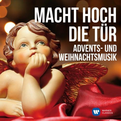 Macht hoch die Tür: Advents- und Weihnachtsmusik von Various Artists