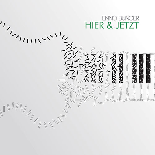 Hier & Jetzt by Enno Bunger