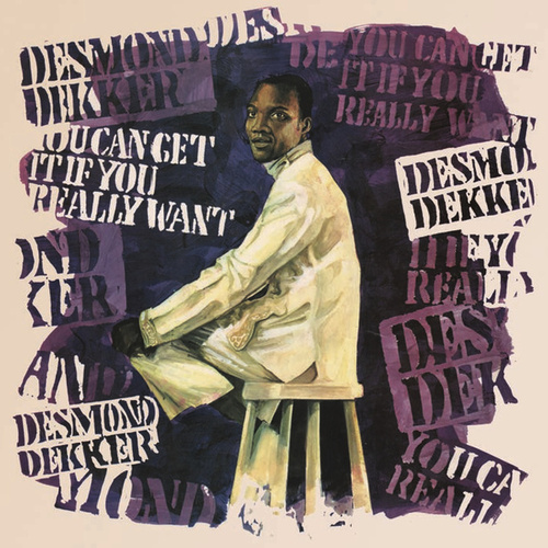 You Can Get It If You Really Want de Desmond Dekker