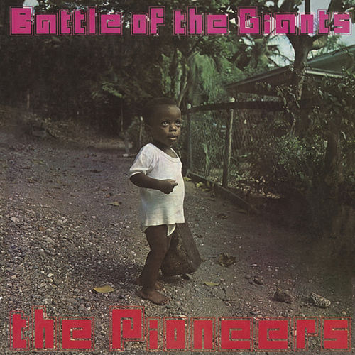 Battle of the Giants von The Pioneers