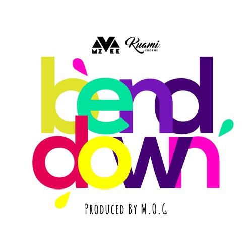 Bend Down by MzVee