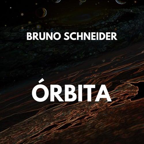 Órbita by Bruno Schneider