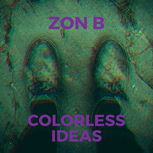 Colorless Ideas de Zon B