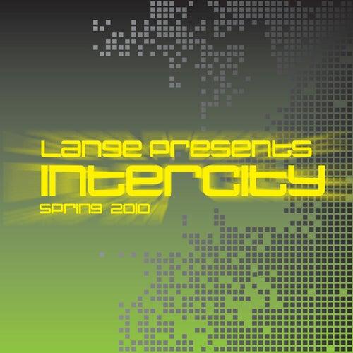 Lange Presents Intercity Spring 2010 von Various Artists