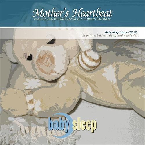 Mother's Heartbeat by Baby Sleep