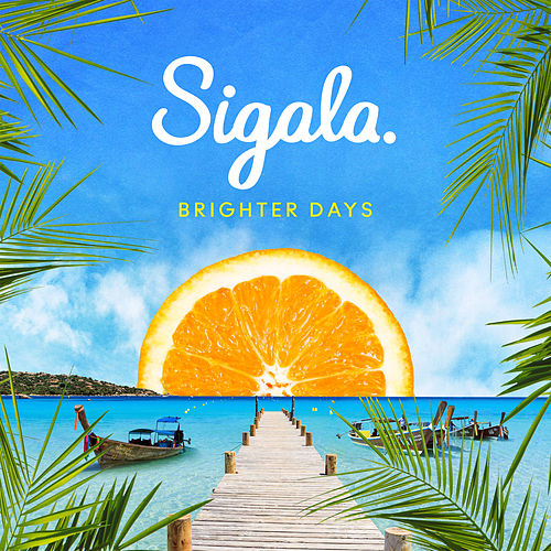 Brighter Days von Sigala