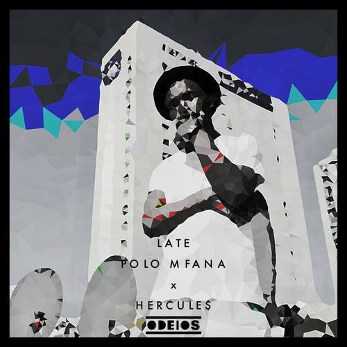 Late von POLO MFANA