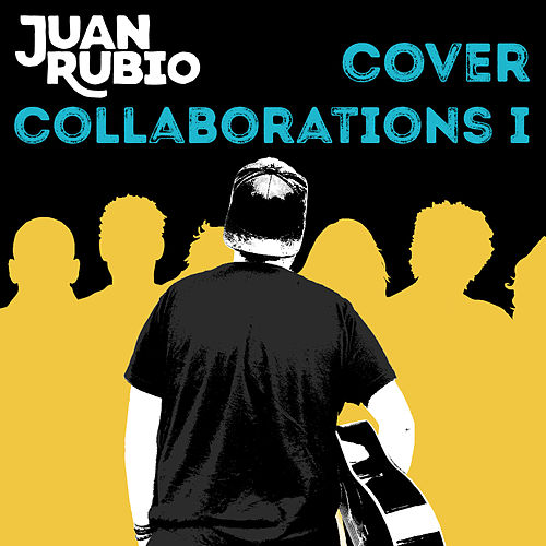 Cover Collaborations I von Juan Rubio