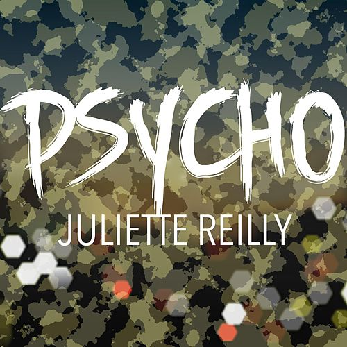 Psycho de Juliette Reilly