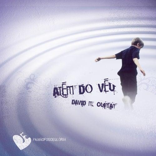 Além do Véu (Paixão Fogo e Glória) by David Quinlan