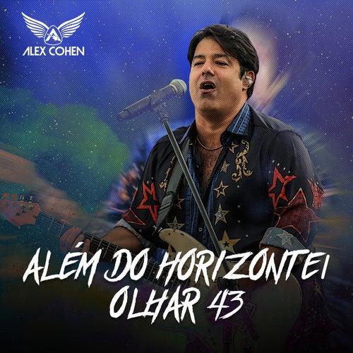 Além do Horizonte / Olhar 43 (Ao Vivo) von Alex Cohen