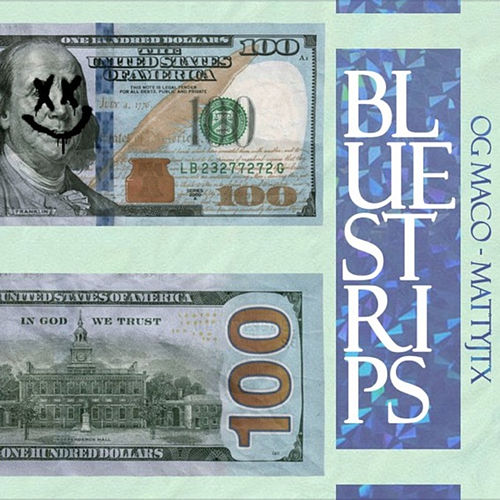 Blue Strips (feat. Matty JTX) by OG Maco