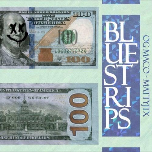 Blue Strips (feat. Matty JTX) by OG Maco