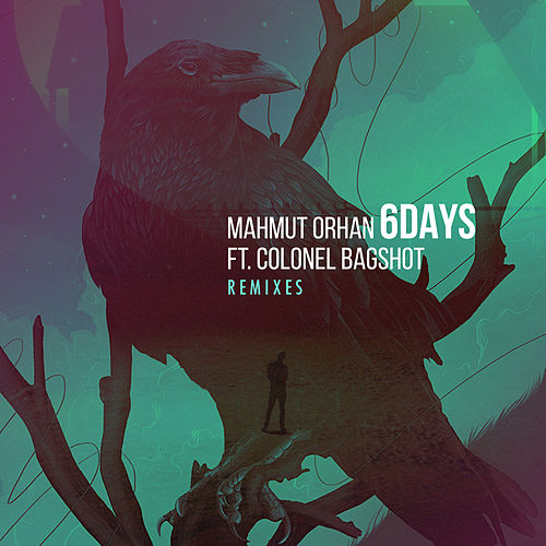 6 Days (Remixes) by Mahmut Orhan