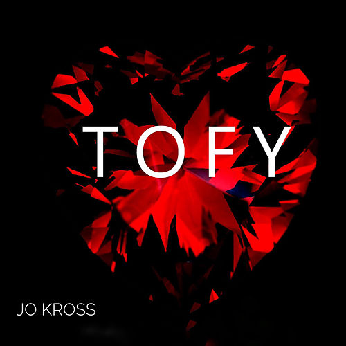 TOFY (This One's For You) de Jo Kross