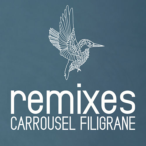 Remixes by Carrousel