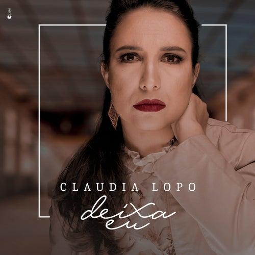 Deixa Eu de Cláudia Lopo