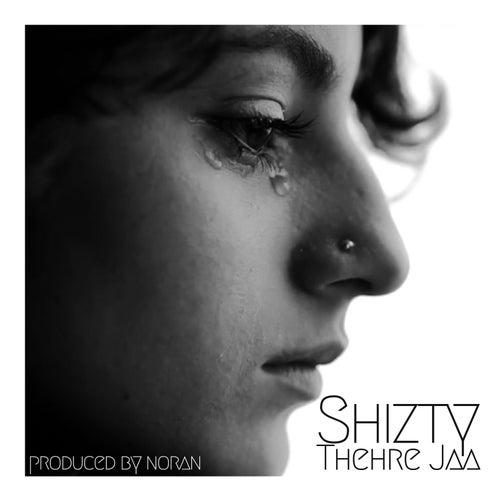 Thehre Jaa - Single by Shizty