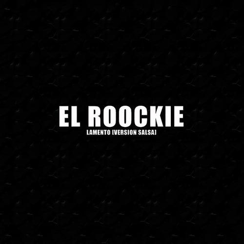 Lamento by El Roockie