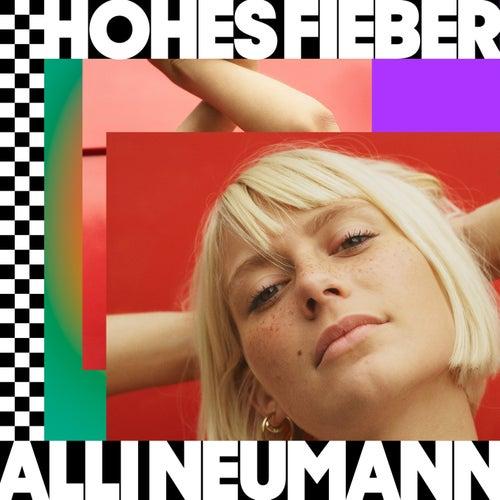 Hohes Fieber by Alli Neumann