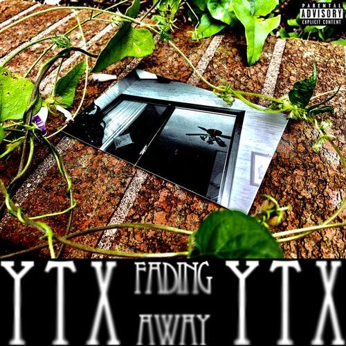 Fading Away von Ytx