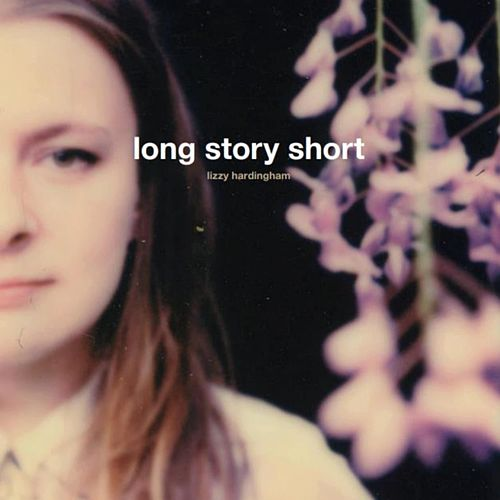 Long Story Short by Lizzy Hardingham