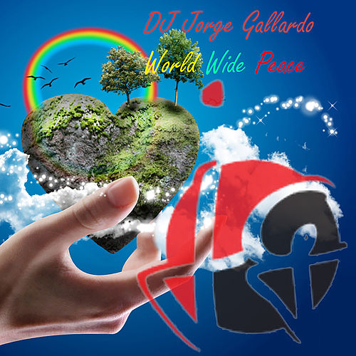 Wwp (World wide peace) [Remastered] de DJ Jorge Gallardo